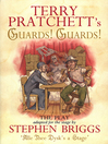 Guards! Guards! (eBook): The Play